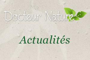 Actualités Dr Nature